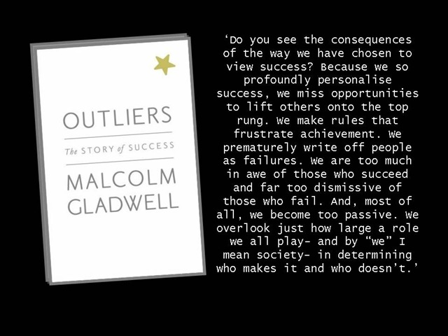 Malcolm Gladwell Quotes Outliers